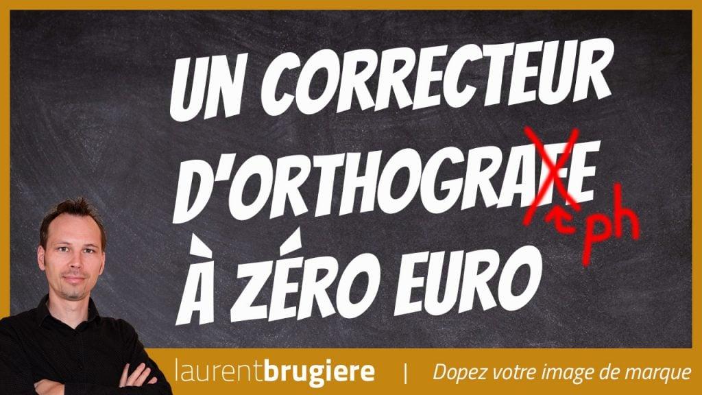 Un correcteur d'orthographe à 0 euro